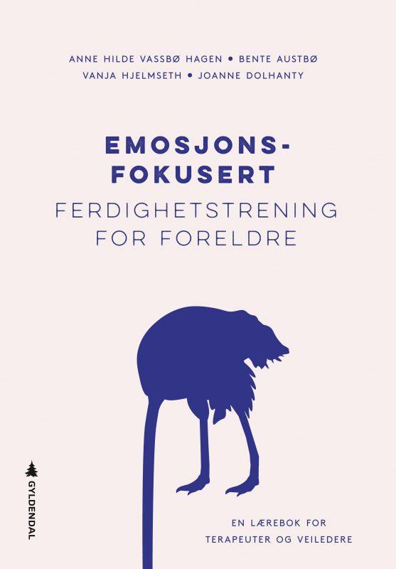 Emosjonsfokusert Ferdighetstrening For Foreldre Fotokreditering Gyldendal
